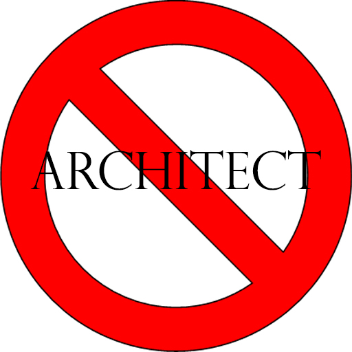 Don't Hire an Architect